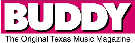 Buddy Magazine - the best Texas Music Magazine